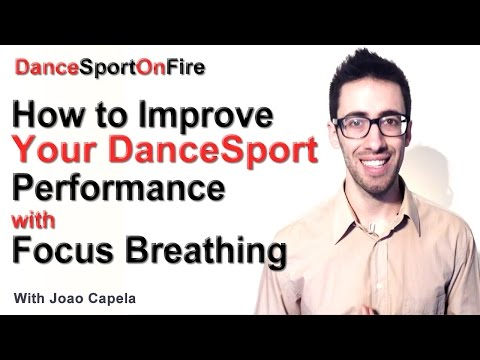 How to Improve Your DanceSport Performance with Focus Breathing