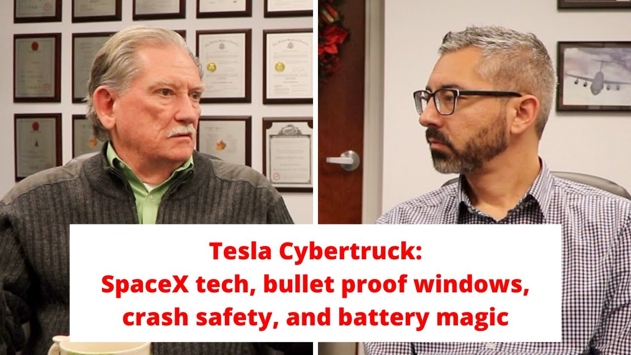 Sandy Munro: Tesla Cybertruck SpaceX tech, bullet proof windows, crash safety, and battery magic