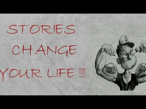 Stories Change Your Life !!!