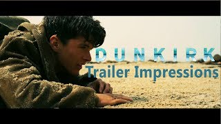 history buffs dunkirk trailer impressions