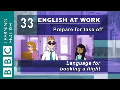 Booking a flight - 33 - English at Work gets you travelling!