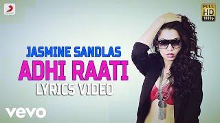Adhi Raati - Lyrics Video | Gulabi | Jasmine Sandlas