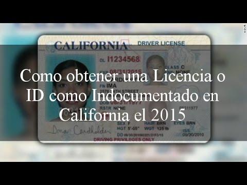 Como obtener una Licencia o ID como Indocumentado en California el 2015