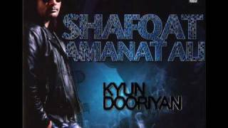 Shafqat Amanat Ali - Wo Jaanta Hai - Kyun Dooriyan - High Quality