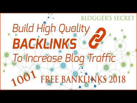 1001 Free High Quality Do Follow Backlinks for 2018 | Blogging Secret |