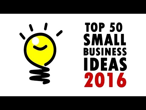 50 Best Small Business Ideas 2016   How To Make Money?