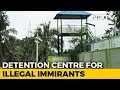 Watch Near Bengaluru First Detention Centre For quotIllegal Foreignersquot