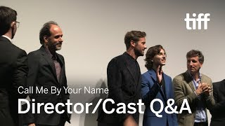 CALL ME BY YOUR NAME Director/Cast Q&A | TIFF 2017