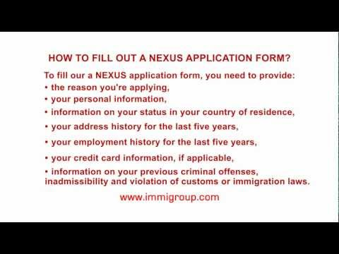 How to fill out a NEXUS application form?