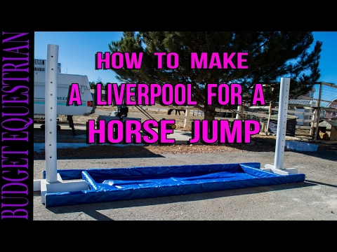 How To DIY A Liverpool For A Horse Jump