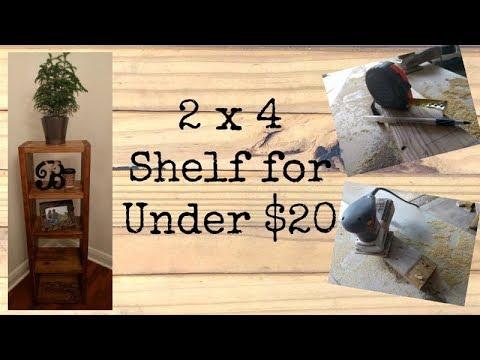 2x4 Shelf for Under $20!
