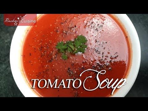टमाटर सूप असली रेस्टोरेंट तरीका | Creamy Tomato Soup Recipe | Soup Recipe | Homemade Tomato soup