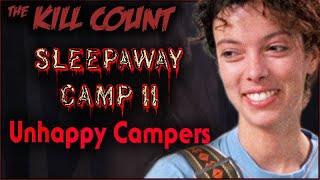 Sleepaway Camp II: Unhappy Campers (1988) KILL COUNT