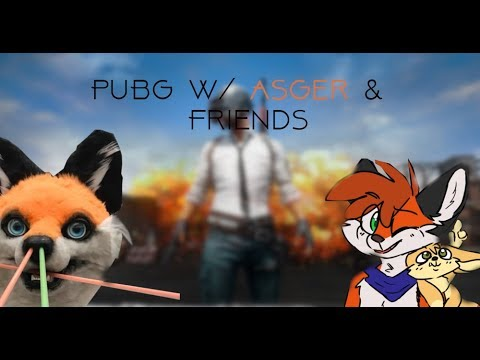 Real PUBG Hours W/ Asger & Friends #1