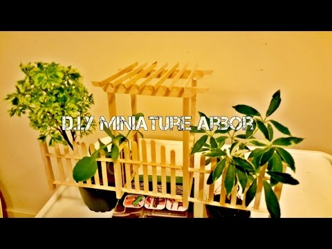 DIY Miniature Arbor Made from Popsicle Sticks