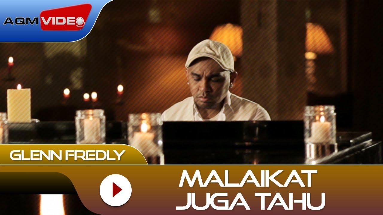 Download Glenn Fredly - Malaikat Juga Tahu (from Rectoverso) MP3 Gratis