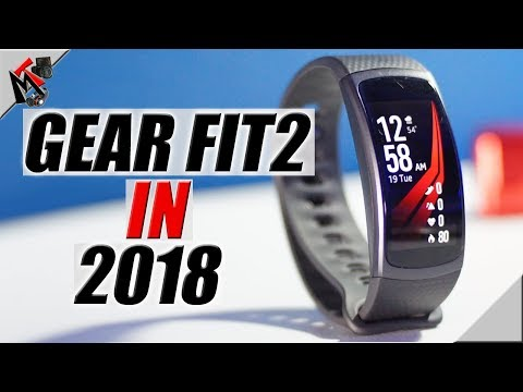 Samsung Gear Fit2 in 2018