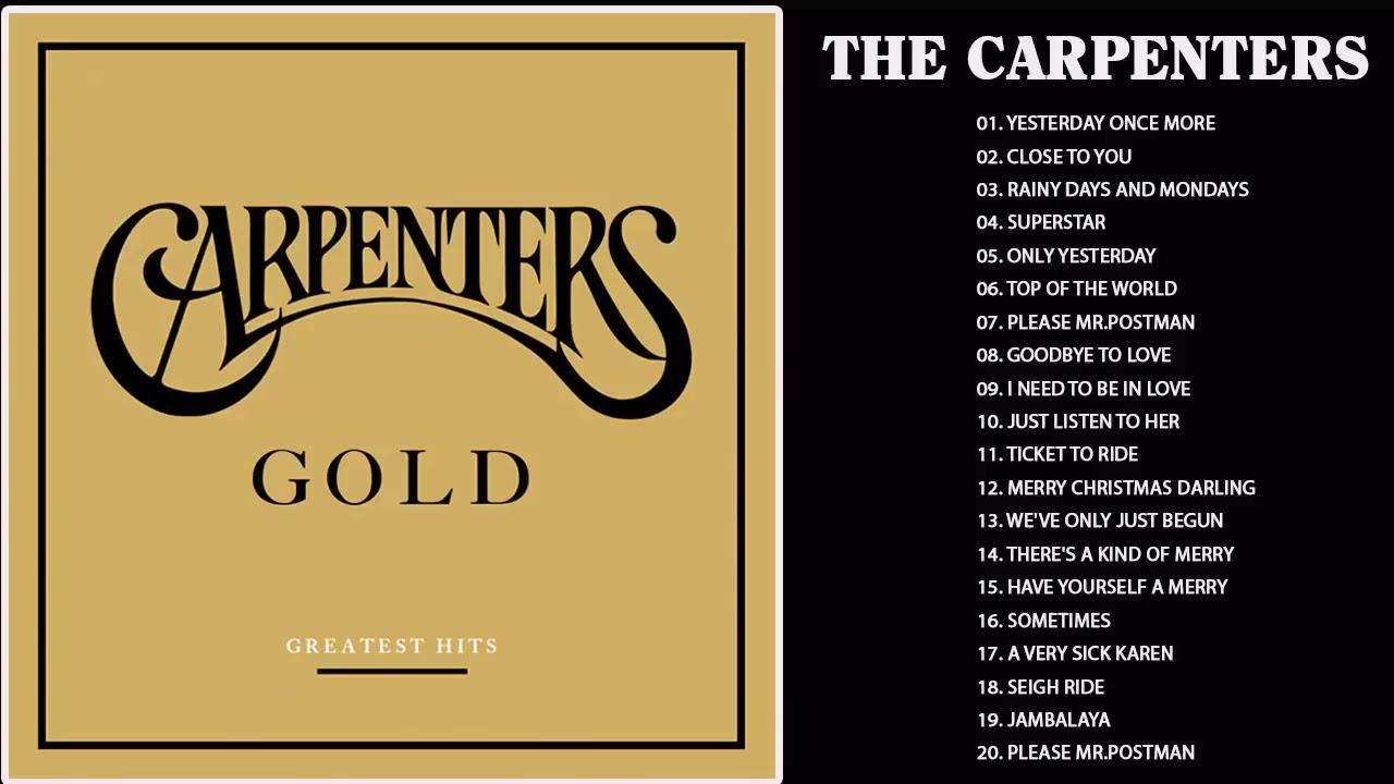 Carpenters Greatest Hits Collection Full Album - The Carpenter Songs -  Best Of Carpenter