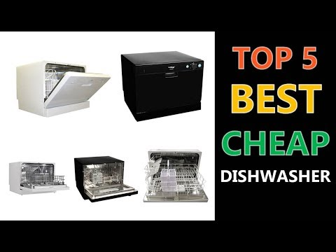 Best Cheap Dishwasher 2018