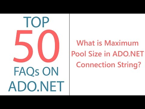 What is Maximum Pool Size in ADO.NET Connection String?