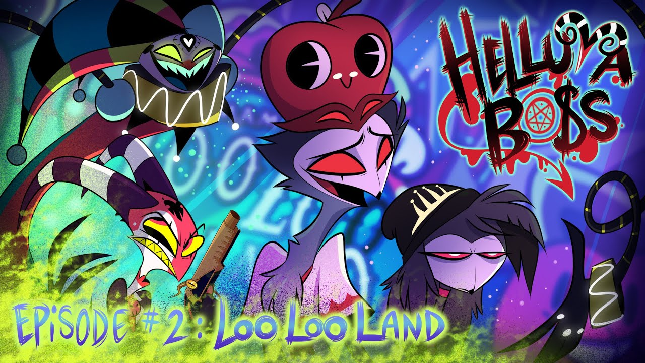 HELLUVA BOSS - Loo Loo Land // S1: Episode 2