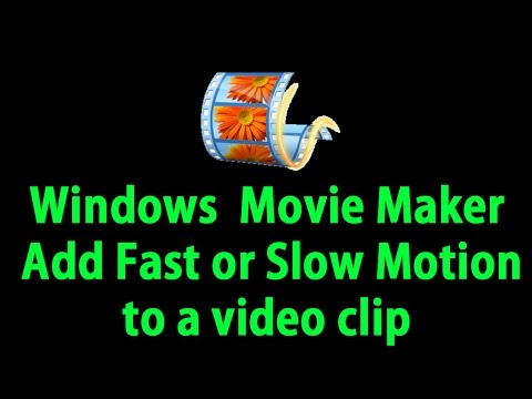 Windows Movie Maker  Add Fast or Slow Motion to a video clip || in Telugu
