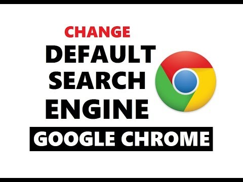 How to Set/Change Default Search Engine in Google Chrome 2018 | Easy Way
