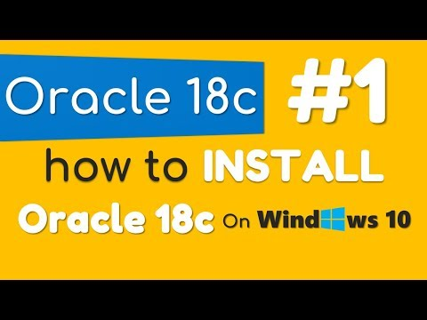 How to Install Oracle Database 18c on Windows 10 by Manish Sharma