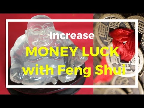 How to increase money luck with Feng Shui