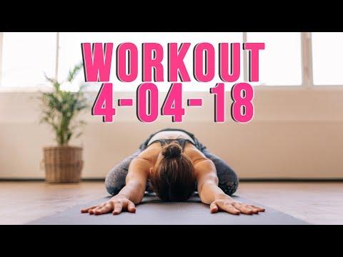 Workout 4-04-18