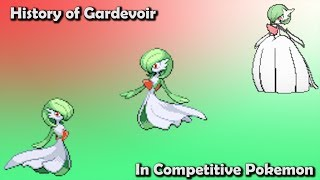 How GOOD was Gardevoir ACTUALLY? - History of Gardevoir in Competitive Pokemon (Gens 3-6)