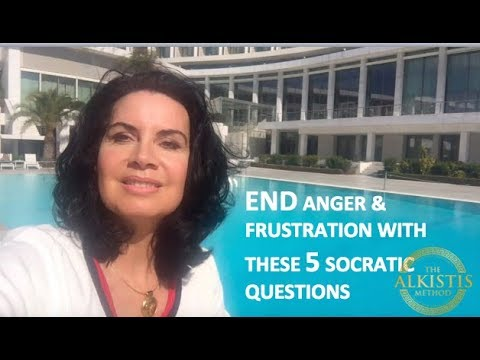 END ANGER & FRUSTRATION 5 Socratic Questions