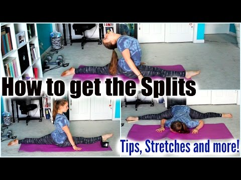 HOW TO GET YOUR SPLITS FAST // TIPS AND STRETCHES
