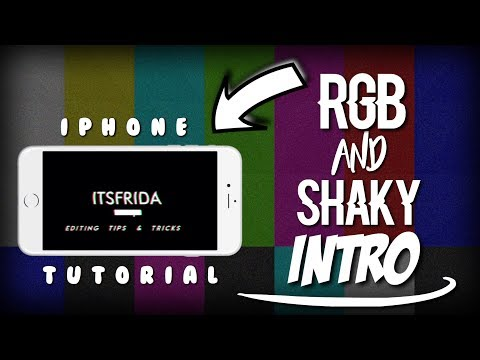 RGB AND SHAKY INTRO TUTORIAL ON IPHONE