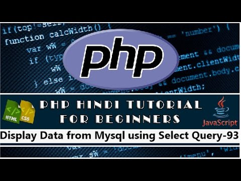Display Data from Mysql using Select Query in PHP Tutorial-93(Hindi/Urdu)