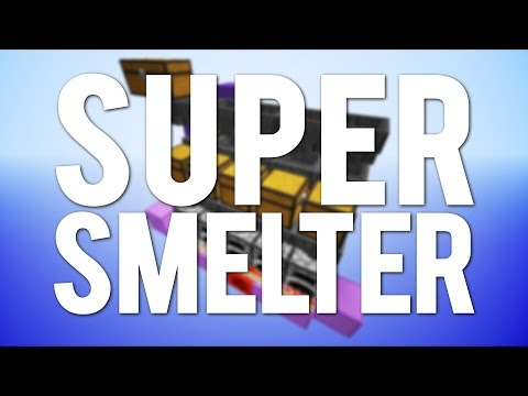 Minecraft: The Super Smelter [Tutorial]