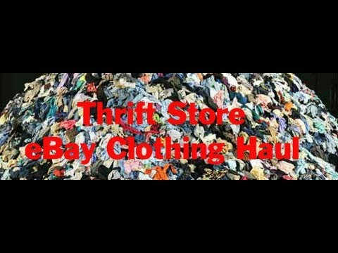 Thrift Store Clothing Haul Video 5 ~ Sell On eBay