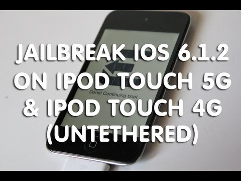 How to Jailbreak iPod Touch 5G 6.1.2 and iPod Touch 4G 6.1.2 iOS (Untethered)