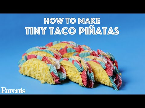 How to Make Tiny Taco Piñatas | Parents