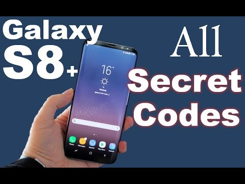 Samsung Galaxy S8 & S8+ All Secret Codes & Hidden Menus