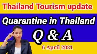 Quarantine in Thailand Q\u0026A