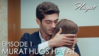 Murat hugs Hayat! | Hayat Episode 1 (Hindi Dubbed) [#Hayat]