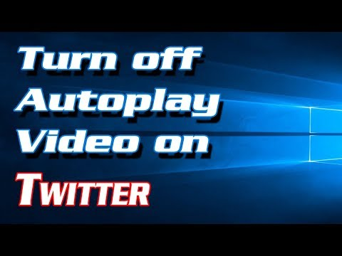 How to Turn off Autoplay Video on Twitter | Definite Solutions