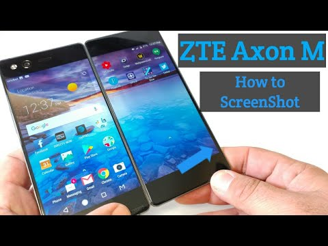 ZTE Axon M How to ScreenShot two different ways