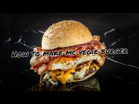How to make Mcdonald veggie burger/In Hindi