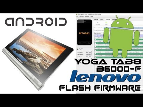 Lenovo Yoga TAB 8 B6000 Android tablet How to Flash Stock Rom Recovery Firmware