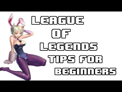 League Of Legends Tips For Beginners Part 1