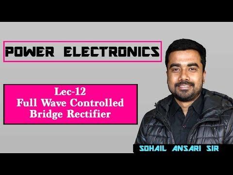 Lec 12 Full Wave Controlled Bridge Rectifier & its Harmonic Analysis