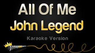 John Legend  All Of Me Karaoke Version