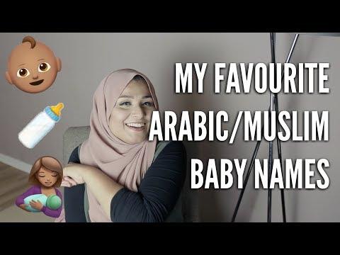 My Favourite Arabic/Muslim Baby Names | Cute, Pretty, Unique